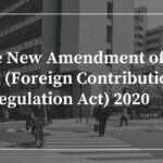 FOREIGN CONTRIBUTION AMENDMENT ACT (FCRA) 2020