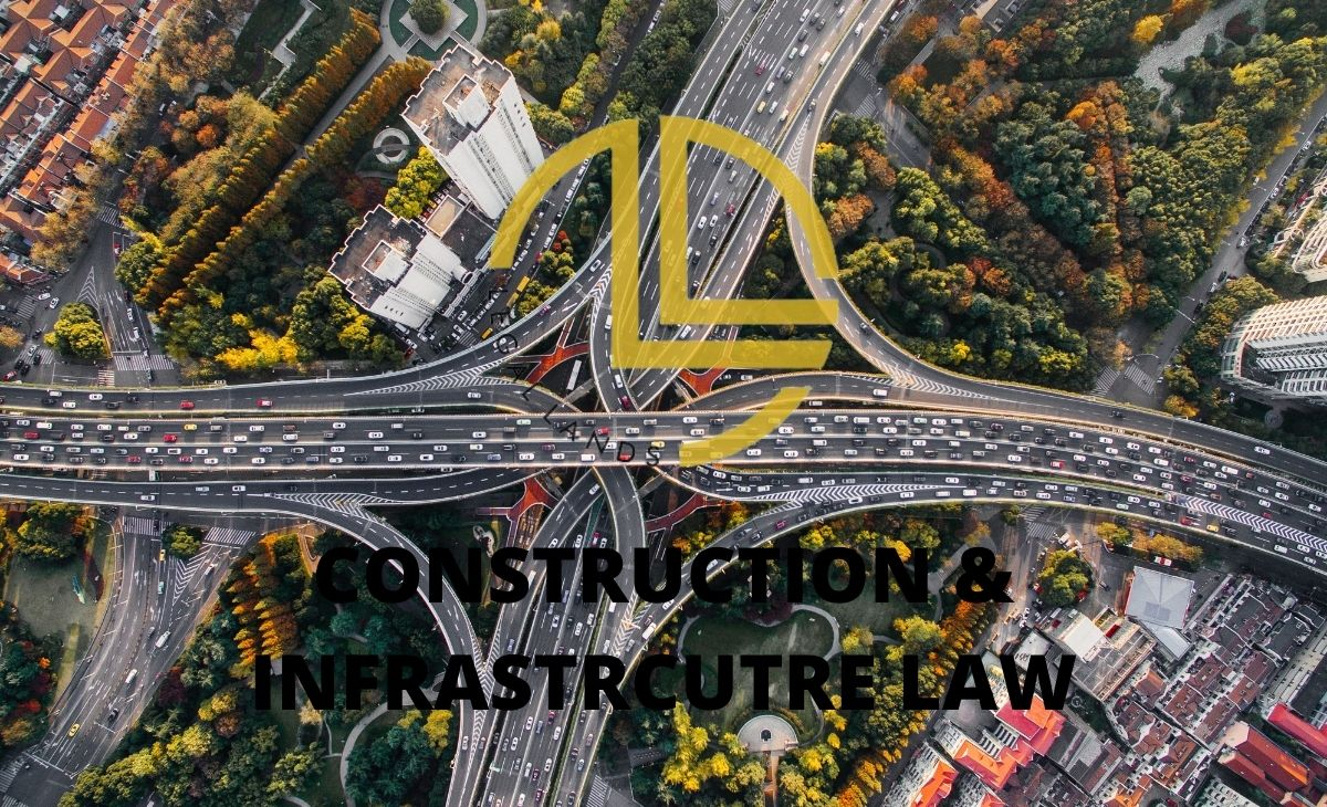 Construction & Infrastructure Law