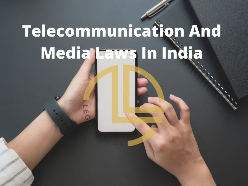 Telecommunication And Media Laws In India