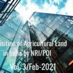 Acquisition of Agricultural Land in India by NRI/PIO, plantation property